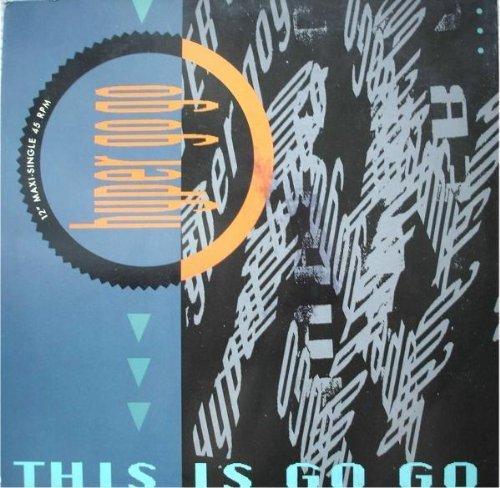 Bild 1: Hyper Go Go, This is go go (1990)