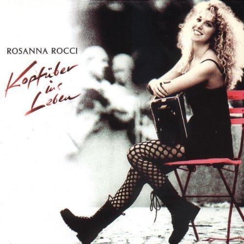 Bild 1: Rosanna Rocci, Kopfüber ins Leben (1994)