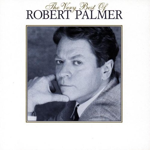 Image 1: Robert Palmer, Very best of (1995; 16 tracks)