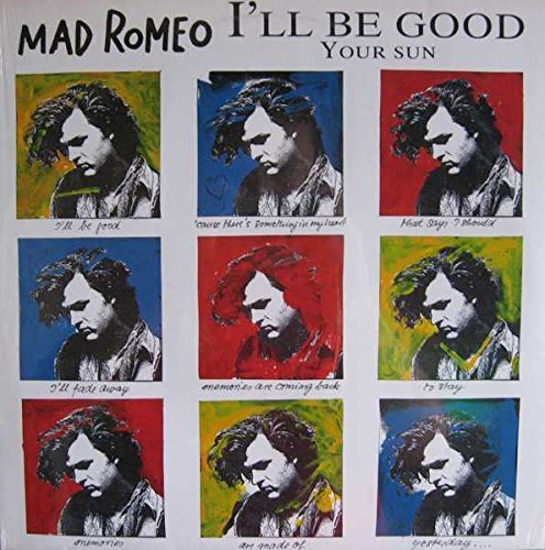 Image 1: Mad Romeo, I'll be good (1989)