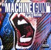 Party Nation, Machine gun (1994)