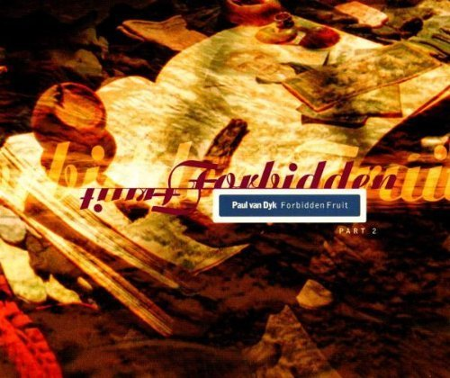 Bild 1: Paul van Dyk, Forbidden fruit-Part 2 (1997)