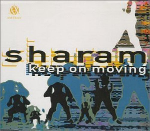 Bild 1: Sharam, Keep on moving (1996)