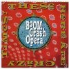 Boom Crash Opera, These times here are crazy (1990)