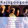 Kajagoogoo, Very best of (incl. 'Big apple [6:06]', 'Too shy [5:27]')