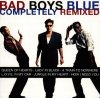Bad Boys Blue, Completely remixed