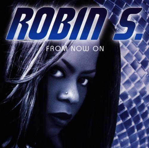 Bild 1: Robin S., From now on (1997)