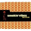 Smokin' Vibes, Dance to the music (1996)