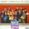 Gute Zeiten, Schlechte Zeiten-Merry Christmas to you (1997), GZSZ All Stars, Wolfgang Bahro, Daniel Enzweiler & Ralf Benson, Lisa Riecken, F. T. Mende..