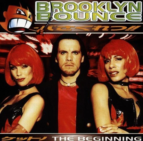 Bild 1: Brooklyn Bounce, Beginning (1997)