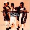 Kreuz, Keep on groovin' (1997)