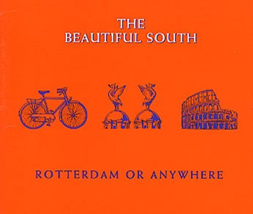 Bild 1: Beautiful South, Rotterdam or anywhere (1996)
