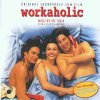 Workaholic (1996), Sir Prize, Ice MC, Loophole..