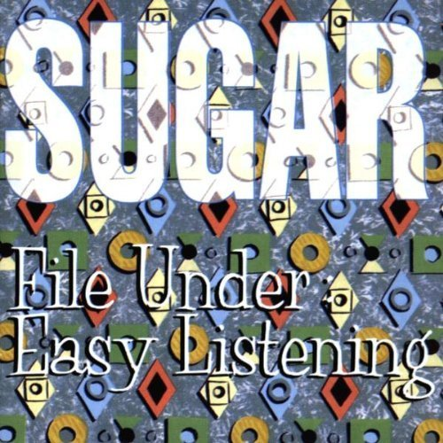 Bild 2: Sugar, File under: Easy listening (1994)