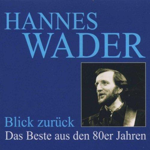 Bild 1: Hannes Wader, Blick zurück-Das beste aus den 80er Jahren