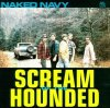 Naked Navy, Scream of the hounded
