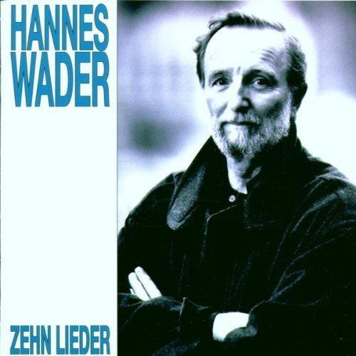 Bild 1: Hannes Wader, Zehn Lieder (1995)