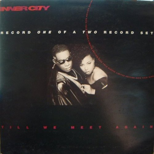 Bild 1: Inner City, Till we meet again-Vinyl 1 (Reese in Rio/Places and Spaces/Almost acapella Mixes, 1991)