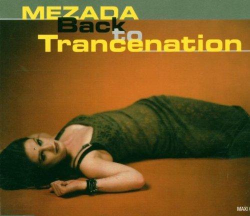 Bild 1: Mezada, Back to trancenation (1997)
