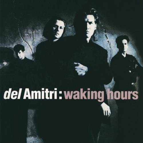 Bild 1: Del Amitri, Waking hours (1990)