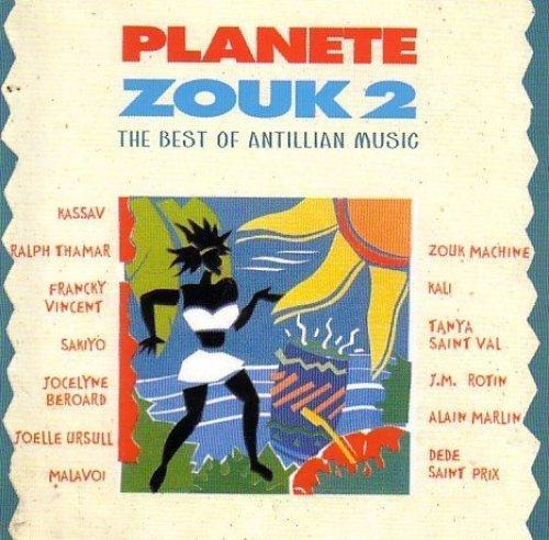 Bild 1: Planete Zouk 2-The Best of Antillian Music, Kassav, Ralph Thamar, Francky Vincent, Skiyo, Joelle Ursull..