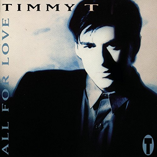 Bild 1: Timmy T, All for love (1992)