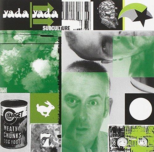 Bild 1: Yada Yada, Subculture (1996)