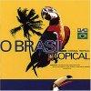 O Brasil Tropical (1991, Polydor), Gal Costa, Caetano Veloso, Nina Simone..