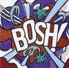 Quiet Boys, Bosh! (1994/95)