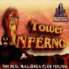 Tower Inferno (1998, Sony), Inferno DJs, Phil Fuldner, Carlos, Absolom, Van Bellen..