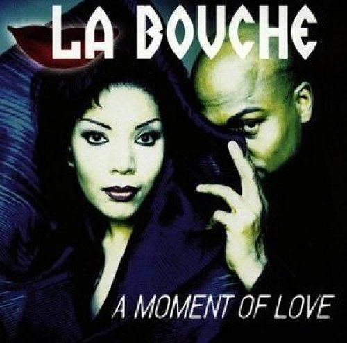 Bild 1: La Bouche, A moment of love (1997)