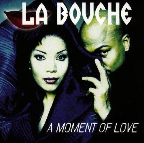 Bild 2: La Bouche, A moment of love (1997)