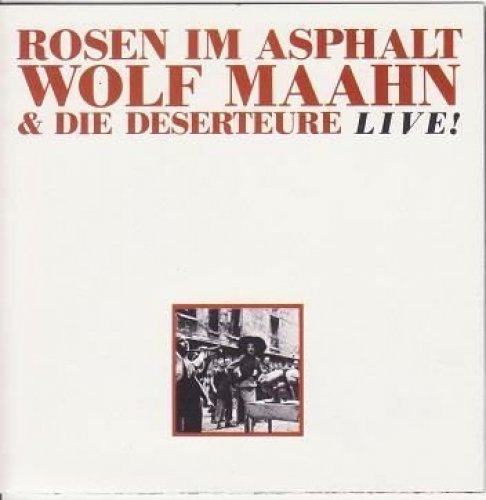Фото 2: Wolf Maahn, Rosen im Asphalt (live, 1986, & Die Deserteure)