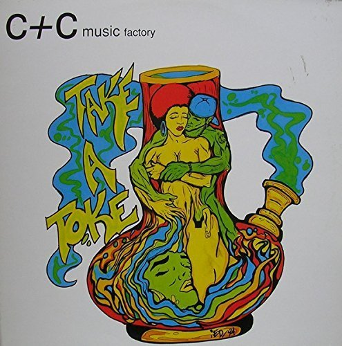 Bild 1: C & C Music Factory, Take a toke (Robi-Rob's Hip Hop Junkies Mix, 1994, feat. Trilogy)