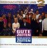 Gute Zeiten, Schlechte Zeiten, Weihnachten bei uns 2 (1995)