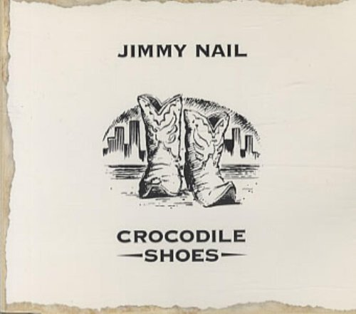 Bild 1: Jimmy Nail, Crocodile shoes (1994)
