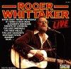 Roger Whittaker, Live