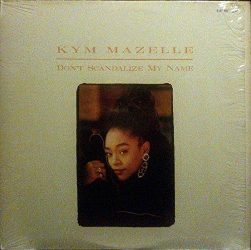 Bild 1: Kym Mazelle, Don't scandalize my love (US, 4 versions, incl. Hurley's Deep Remix)