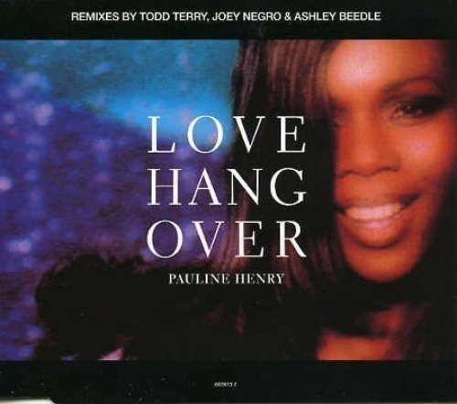 Bild 1: Pauline Henry, Love hangover (Todd Terry/Joey Negro/Ashley Beedle Remixes)