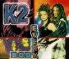 K 2, Everybody (1996)