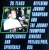 Reverend Johnny Thompson, 25 years gospelsongs and spirituals (1990, Koch, & Johnny Thompson Singers)