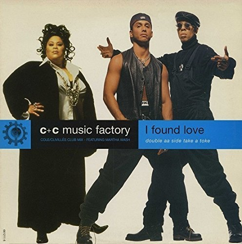 Bild 1: C & C Music Factory, I found love (Cole/Clivillés Club/Underground Club Mixes, 1995, feat. Martha Wash; b/w 'Take a toke [Robi-Rob's Jeep]')