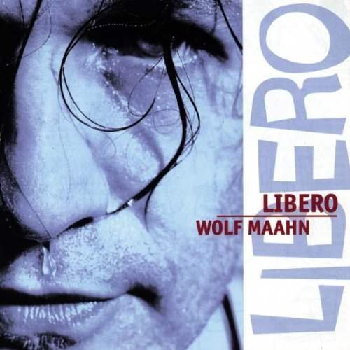 Фото 1: Wolf Maahn, Libero (1995)