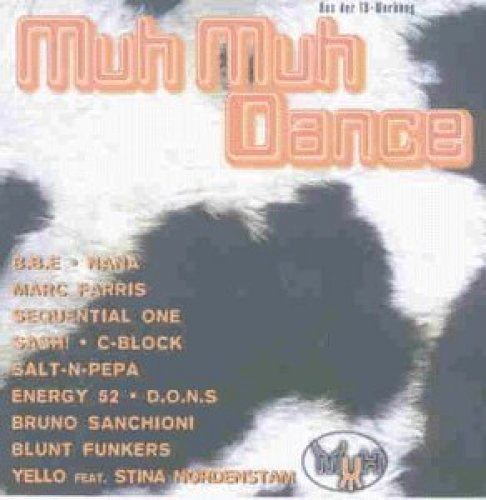 Bild 1: Muh Muh Dance (1997), B.B.E., Sequential One, Sash!, Lisa Stansfield, Yello, Chicane, Bossi..