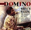 Fats Domino, When I'm walking (16 tracks, 1963/64/94)