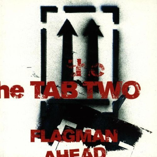 Bild 1: Tab Two, Flagman ahead (1995)