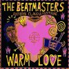 Beatmasters, Warm love (Remixes; feat. Claudia Fontaine)