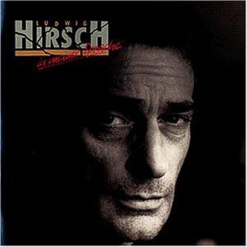 Bild 1: Ludwig Hirsch, In meiner Sprache (1991)