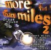 More than Miles 2-Dream House 96, Robert Miles, DJ Dado, RMB, BBE, Imperio, Zhi-Vago..