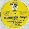 Sandy B, Feel like singin' (4 versions, 1993)